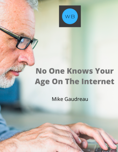 no one knows how old you are on the internet