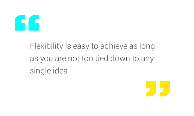 business requires flexibility